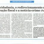Rausch Mainenti - A cidadania, o redirecionamento da execução fiscal e a notícia-crime -  Parte 02