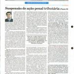 Rausch Mainenti - Artigos - Suspensão da ação penal tributária em face da causa prejudicial - Diário do Comércio - Parte 02