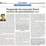 Rausch Mainenti - Artigos - Suspensão da execução fiscal em face do parcelamento - Parte 02